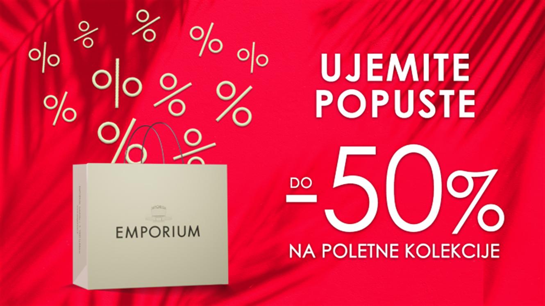 Emporium: do 50% popust na poletne kolekcije