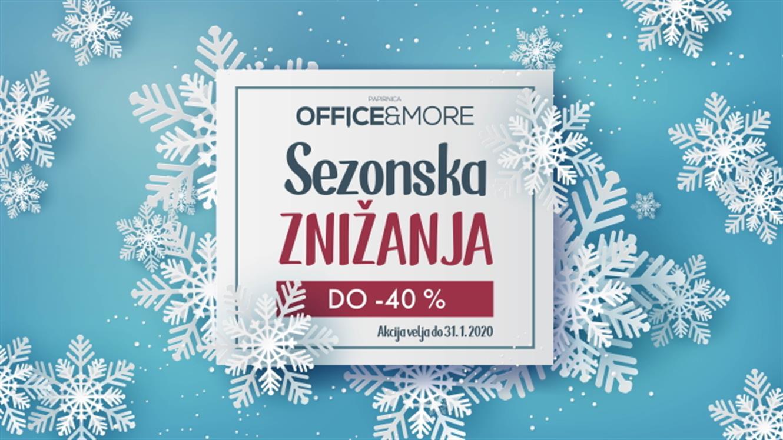 Office&More: Sezonska znižanja do - 40 %