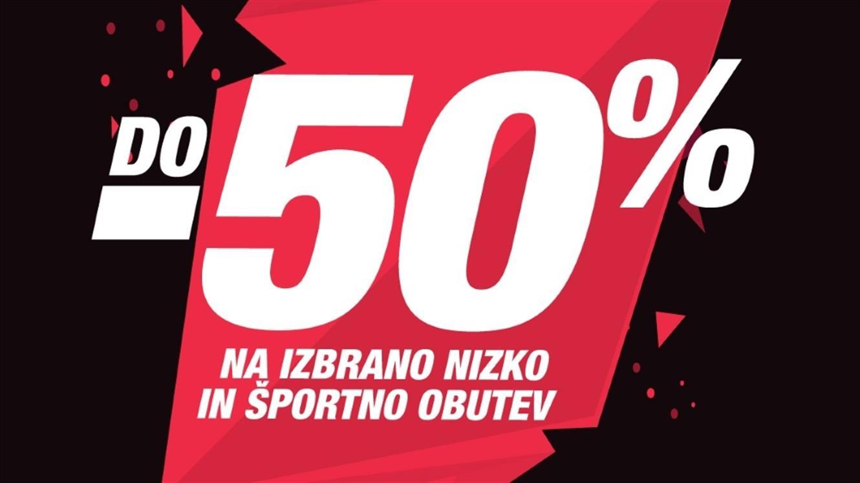 Do - 50 % na izbrano nizko in športno obutev