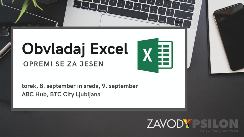 Zavod Ypsilon: Obvladaj Excel, opremi se za jesen!